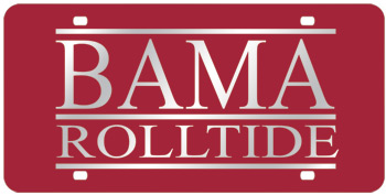 BAMA/ROLL TIDE Mirrored Car Tag