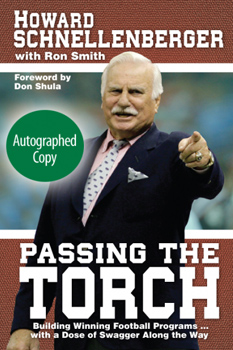<i>Passing the Torch</i> by Howard Schnellenberger - Autographed